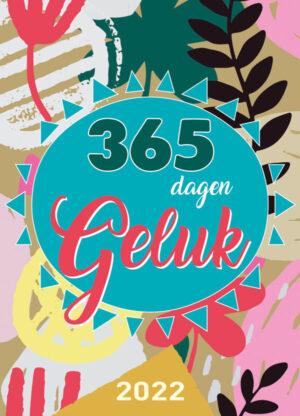 365 Dagen Geluk Scheurkalender 2022