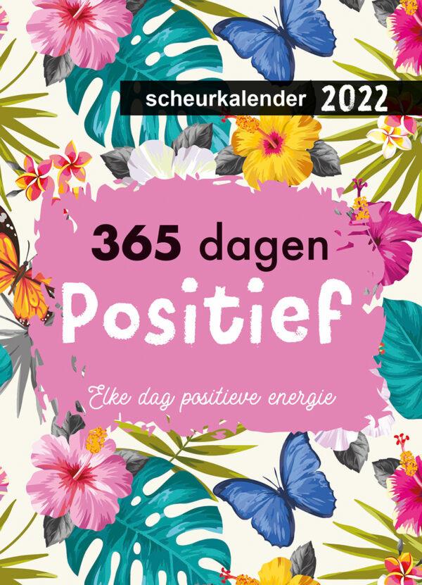 365 Dagen Positief Scheurkalender 2022