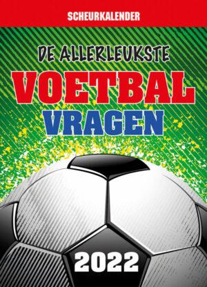 De allerleukste voetbalvragen Scheurkalender 2022