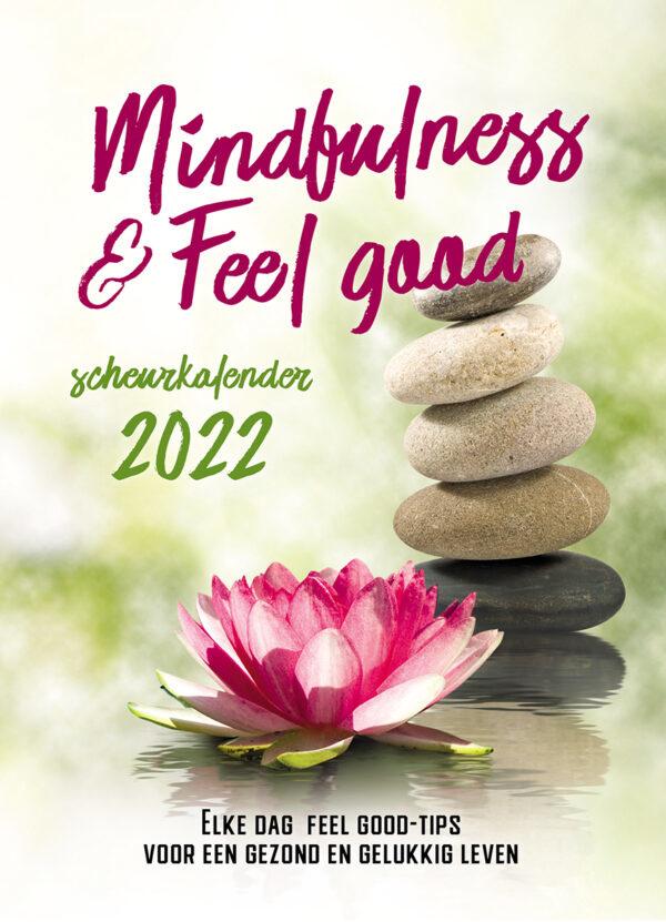 Mindful & Feel good Scheurkalender 2022